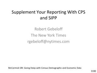 Supplement Your Reporting With CPS and SIPP