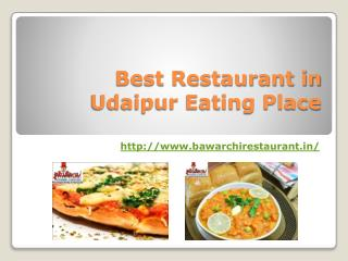 Best Restaurant in Udaipur Eating Place