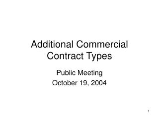 Additional Commercial Contract Types