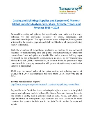 Casting and Splinting market Research Report Forecast to 2024