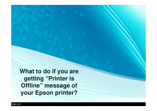 """What to do if you are getting """"Printer is Offline"""" message of your Epson printer?"""