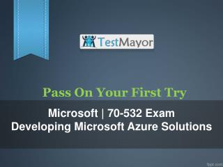 Get Real Exam Question And Answers For Microsoft 70-532