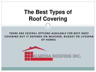 What is the best type of roof covering?