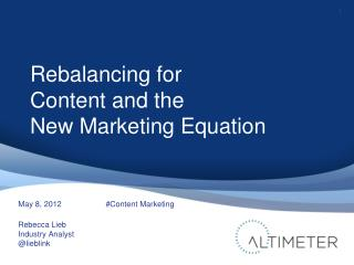 Rebalance for Content, The New Marketing Equation
