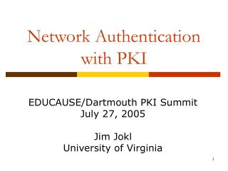 Network Authentication with PKI