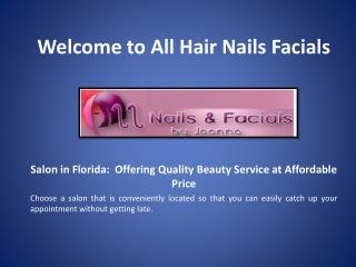 Nails Salon Palm City Florida - Hairnailsfacials.com