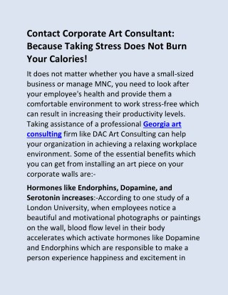 Contact Corporate Art Consultant: Because Taking Stress Does Not Burn Your Calories!