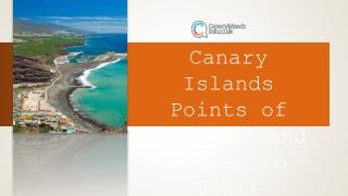 Canary Islands Points of Interest and Places to Visit