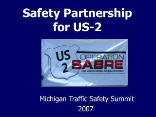 Safety Partnership for US-2