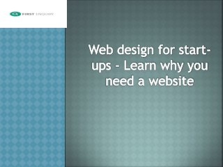 Web design for startups - Learn why you need a website