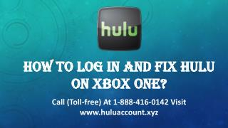How To Log In And Fix Hulu On Xbox One? Call 1888-416-0142