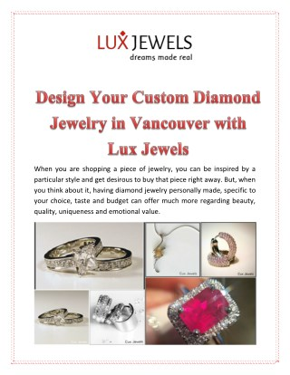 Design Your Custom Diamond Jewelry in Vancouver with Lux Jewels