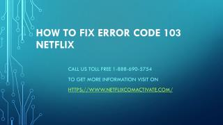 How To fix  Error Code 103 Netflix