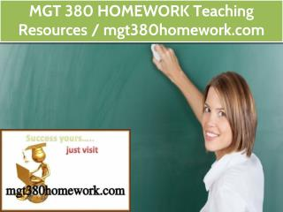 MGT 380 HOMEWORK Teaching Resources / mgt380homework.com