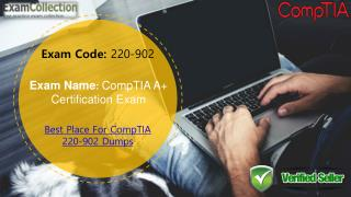 2017 CompTIA 220-902 Dumps | Examcollection.in