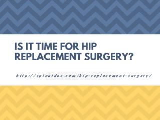 Is It Time for Hip Replacement Surgery?