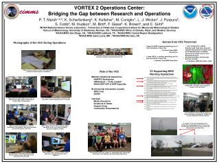 VORTEX 2 Operations Center: Bridging the Gap between Research and Operations