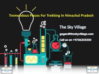 Tremendous Places for Trekking in Himachal Pradesh