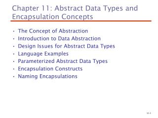 Chapter 11: Abstract Data Types and Encapsulation Concepts