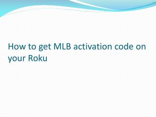 How To Get MLB Activation Code On Your Roku