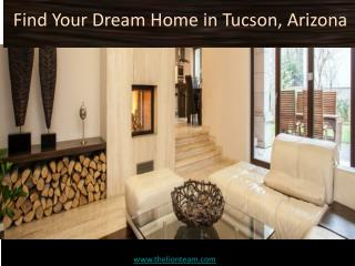 Find Your Dream Home in Tucson, Arizona