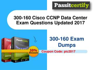 300-160 Cisco Data Networking Exam Questions