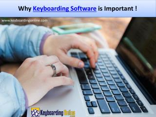 The importance of Keyboarding Software!