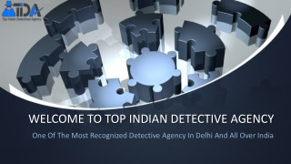 Detective Agency in Delhi, India