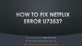 How To Fix Netflix Error U7353?