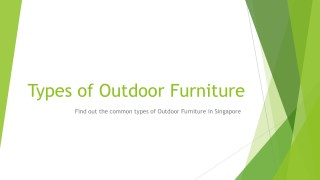 Best Outdoor Furniture Singapore Types