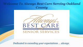 In-Home Care Services -Always best care