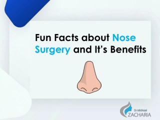 Fun Facts About Nose Surgery and Its Benefits