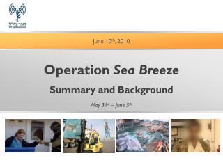 June 10 th , 2010
