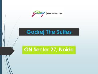 Godrej The Suites Greater Noida - Noida