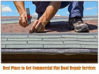 Best Place to Get Commercial Flat Roof Repair Services