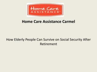 How Elderly People Can Survive on Social Security After Retirement