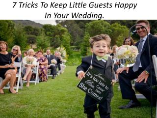 7 tricks to keep little guests happy in your wedding