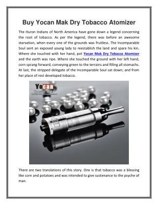 Buy Yocan Mak Dry Tobacco Atomizer