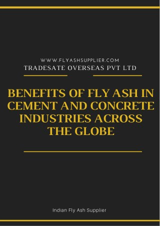 Benefits of fly Ash in Cement and Concrete Industries Across the Globe