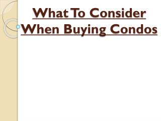 Reasons Buying a Condo Is a Good Idea - Condo Buying Walkthrough