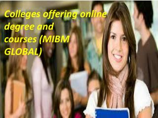 Colleges offering online degree and courses (E commerce)