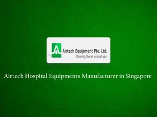 Airtech Hospital Equipments Manufacturer