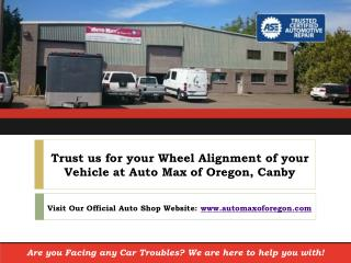 "Ask your Canby, Oregon Auto Shop: ""How much Does a Wheel Alignment Cost?"""