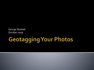 Geotagging Your Photos