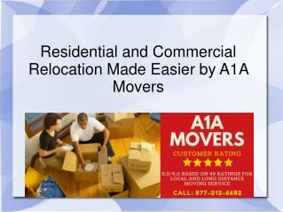 Residential and Commercial Relocation Made Easier by A1A Movers