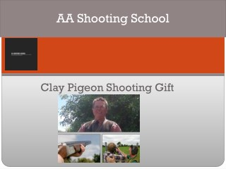 The Clay Pigeon Shooting Gifts|AA Shooting School