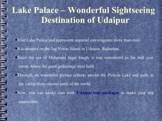 Lake Palace – Wonderful Sightseeing Destination of Udaipur