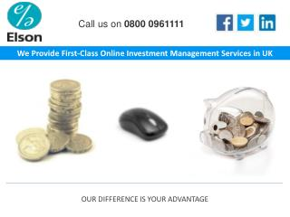 We Provide First-Class Online Investment Management Services in UK