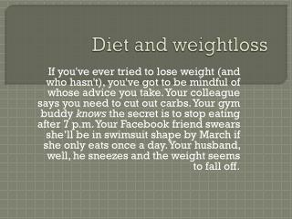 Diet and weighloss tips