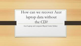Acer Laptop and Computer Repair Centre Sydney